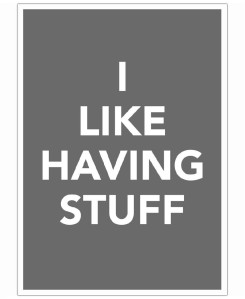 The-I-Like-Having-Stuff-Poster-And-I-Love-You-She-Said-Art-Print-31
